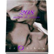 208 metode de seductie. Cum sa innebunesti un barbat