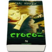 Carl Hiaasen, Croco-deal