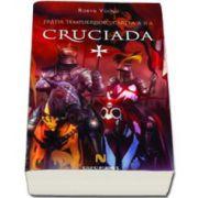 Cruciada ( 2 volume)