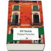 Palatul Puricilor - Traducere in limba engleza si note de Ada Tanasa