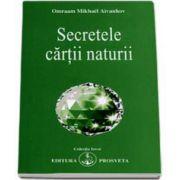 Omraam Mikhael Aivanhov, Secretele cartii naturii - Colectia Izvor