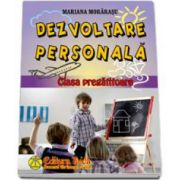 Mariana Morarasu, Dezvoltare persoanala - Clasa pregatitoare