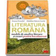 Limba romana. Modele de analize literare si eseuri pentru bacalaureat - Stancioi Scarlat Madalina