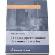 Mihaela Funaru, Tehnica operatiunilor de comert exterior