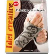 Tricotaje cu margele - Colectia Idei creative Nr. 107