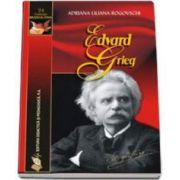 Edvard Grieg - Adriana Liliana Rogovschi