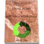 Ecologie, eroziune si agrotehnica antierozionala (Titus Neamtu)