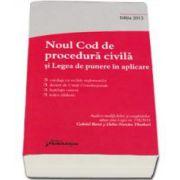 Noul Cod de procedura civila si Legea de punere in aplicare - Editia a III-a, actualizata la 26 ianuarie 2015