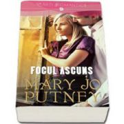 Mary Jo Putney, Focul ascuns