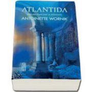 Atlantida - Primul volum al seriei Lumi la Raspantie