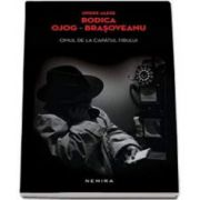 Rodica Brasoveanu Ojog, Omul de la capatul firului - Editie paperback
