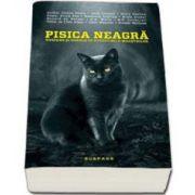 Pisica neagra - Suspans si horror in povestile maestrilor - Antologie coordonata de Dana Ionescu