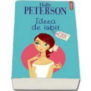 Holly Peterson, Ideea de iubit