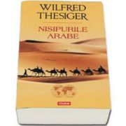 Nisipurile arabe (Thesiger Wilfred)