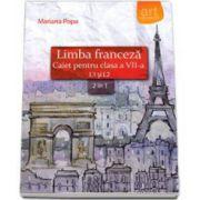 Mariana Popa, Limba franceza caiet pentru clasa a VII-a L1 si L2 (2 in 1)