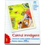 Caietul inteligent, pentru clasa a VII-a, semestrul I. Literatura. Limba romana. Comunicare (Florin Ionita)