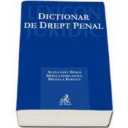 Dictionar de drept penal - Alexandru Boroi