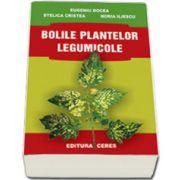 Bolile plantelor legumicole (Eugeniu Docea)