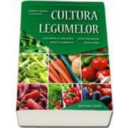 Cultura legumelor. Editia a III-a, revizuita (Coordonator, Dumitru Indrea)