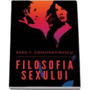Filosofia sexului. Editia a II-a