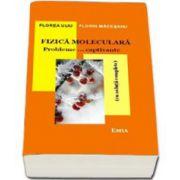 Fizica Moleculara. Probleme... captivante (cu solutii complete). Editia a III-a