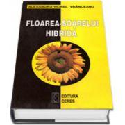 Floarea-soarelui hibrida (Alexandru Viorel Vranceanu)
