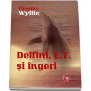Delfini, E. T. şi îngeri - aventuri printre inteligenţe spirituale