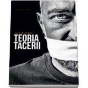 Iulian Tanase, Teoria tacerii