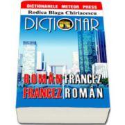 Dictionar roman-francez, francez-roman (Rodica Blaga Chiriacescu)