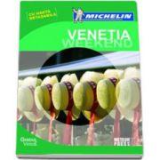 Venetia Weekend. Ghidul Michelin cu harta detasabila