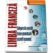 Limba franceză - culegere de exerciţii lexico-gramaticale cu profil economic