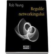 Regulile Networkingului