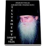 Testament - Parintele Arsenie Papacioc