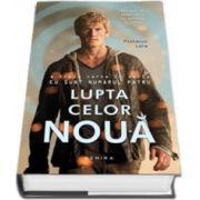 Pittacus Lore, Lupta celor noua. Editie, hardcover