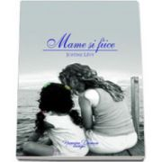Mame si fiice (Justine Levy)