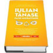 Iulian Tanase, Oase migratoare. Editie, hardcover