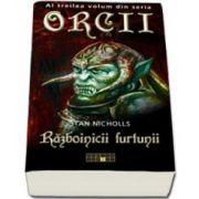 Razboinicii furtunii - Al treilea volum din seria Orcii
