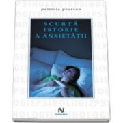 Patricia Pearson, Scurta istorie a anxietatii