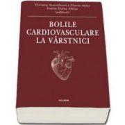 Bolile cardiovasculare la virstnici - Viviana Aursulesei editor