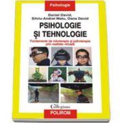 Psihologie si tehnologie. Fundamente de roboterapie si psihoterapie prin realitate virtuala