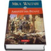 Amantii din Bizant (Editie Cartonata)