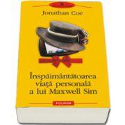 Inspaimintatoarea viata personala a lui Maxwell Sim