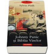 Johnny Panic si Biblia Viselor