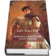 Sonata Kreutzer si alte povestiri (editia cartonata)