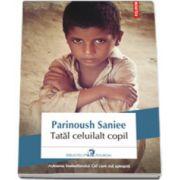 Tatal celuilalt copil (Traducere din limba persana de Cristina Ciovarnache)