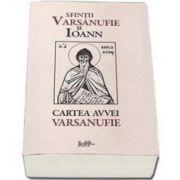 Cartea Avvei Varsanufie (Varsanufie si Ioan Sfintii)
