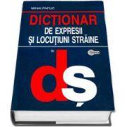 Dictionar de expresii si locutiuni straine - Editie cartonata