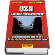 Emil Strainu, OZN - Rapirile extraterestre. Intalniri extraterestre de gradul III-IV-V