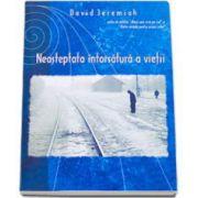 David Jeremiah, Neasteptata intorsatura a vietii