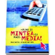 Pune-ti mintea cu mass-media (Stan Campbell)